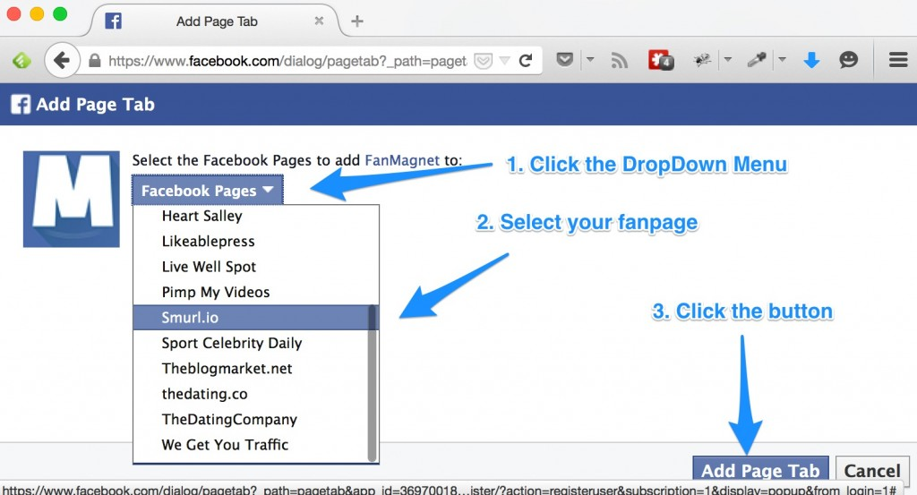 """STEP 2.  After you click the button, you will see our app installation page select your facebook page from the dropdown menu and click the """"add page tab"""" button on the lower right corner"""